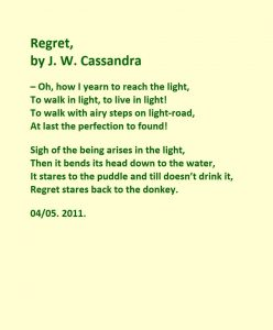 Regret | A poem by J W Cassandra at Updivine