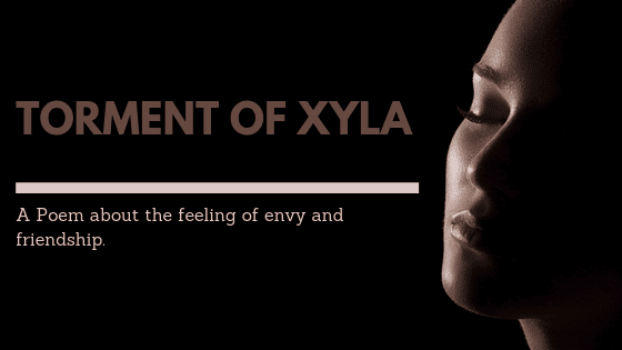 Torment of Xyla A poem by wade Wilson on UpDivine