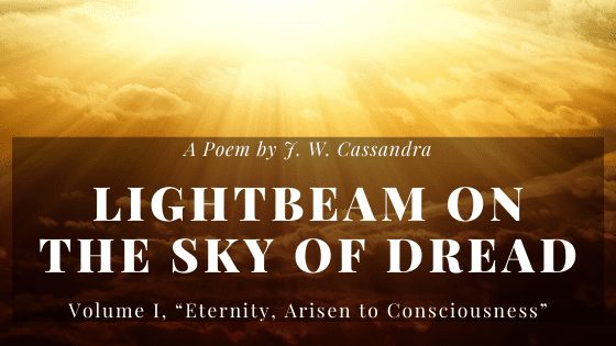 Lightbeam on the Sky of Dread | A poem By J W Cassandra at UpDivine