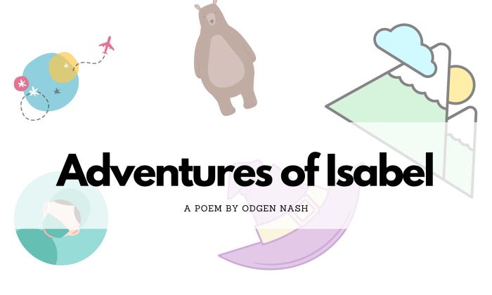 Adventures of Isabel by Ogden Nash