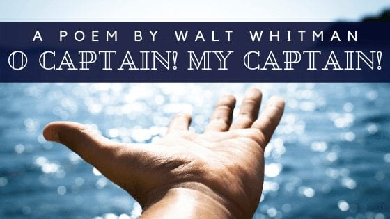 O Captain My Captain Walt Whitman Poem