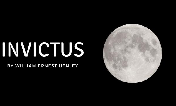 Invictus William Ernest Henley Poem