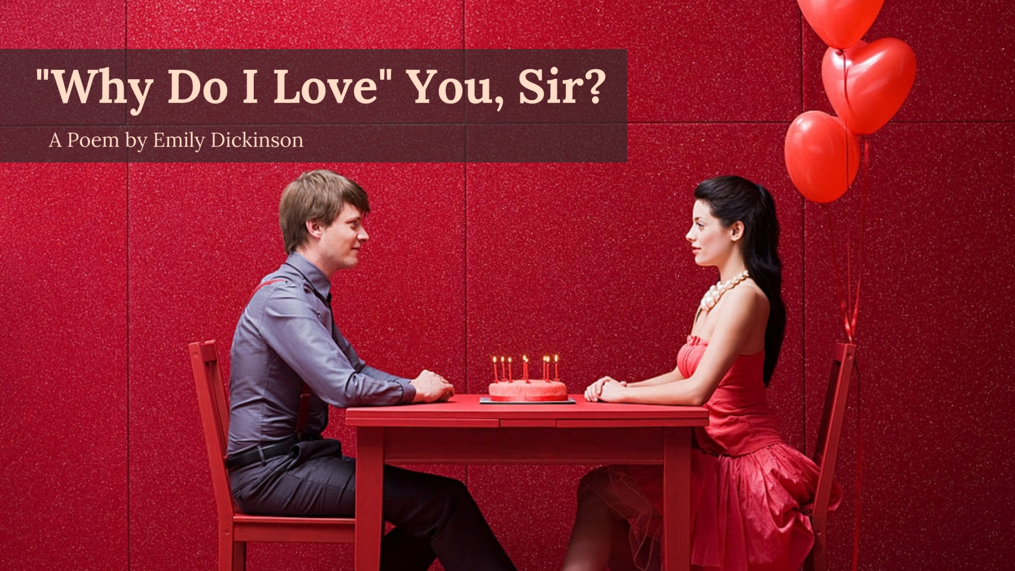 Why do I love you sir by emily dickinson