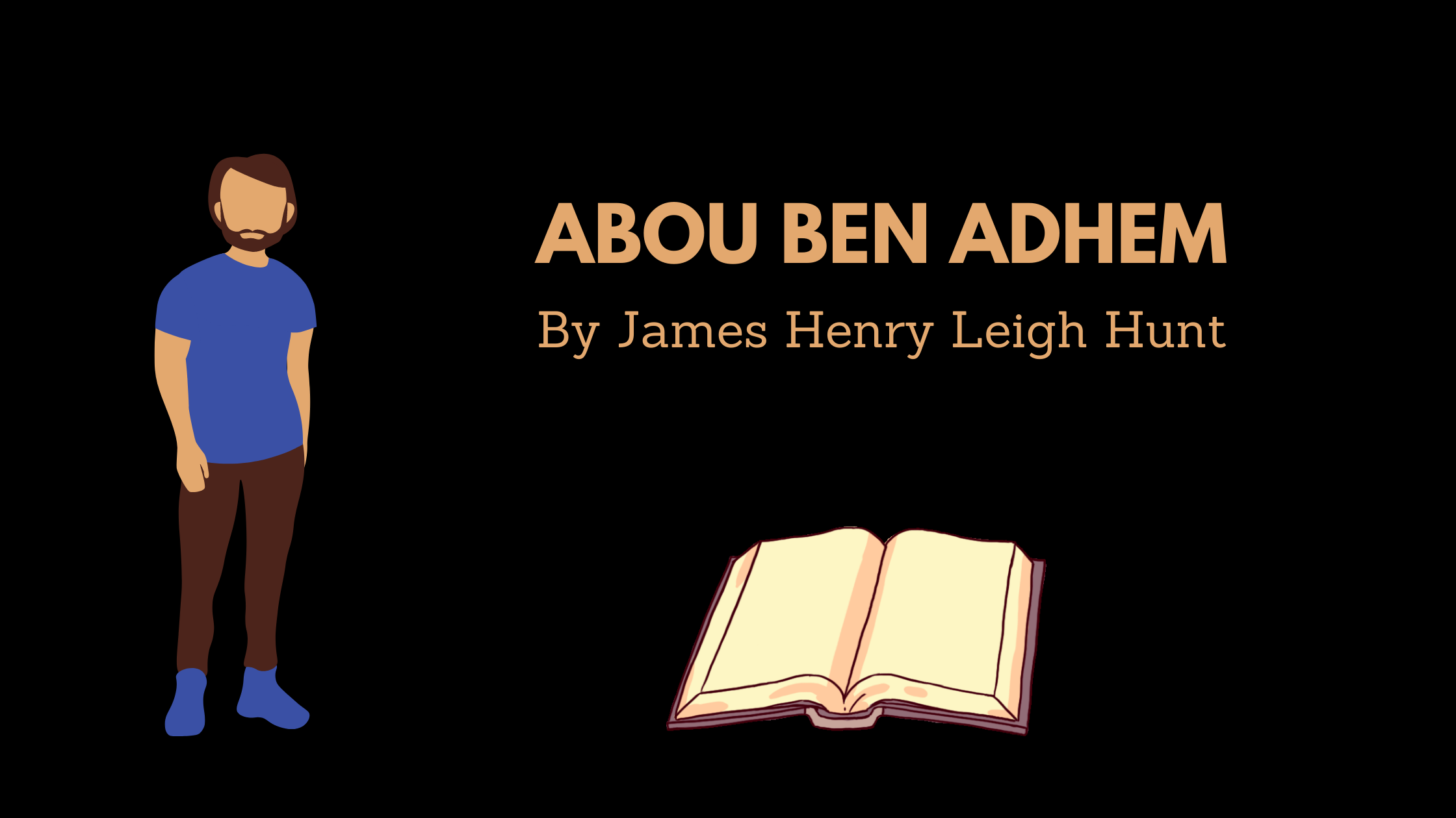 Abou Ben Adhem by James Henry Leigh Hunt