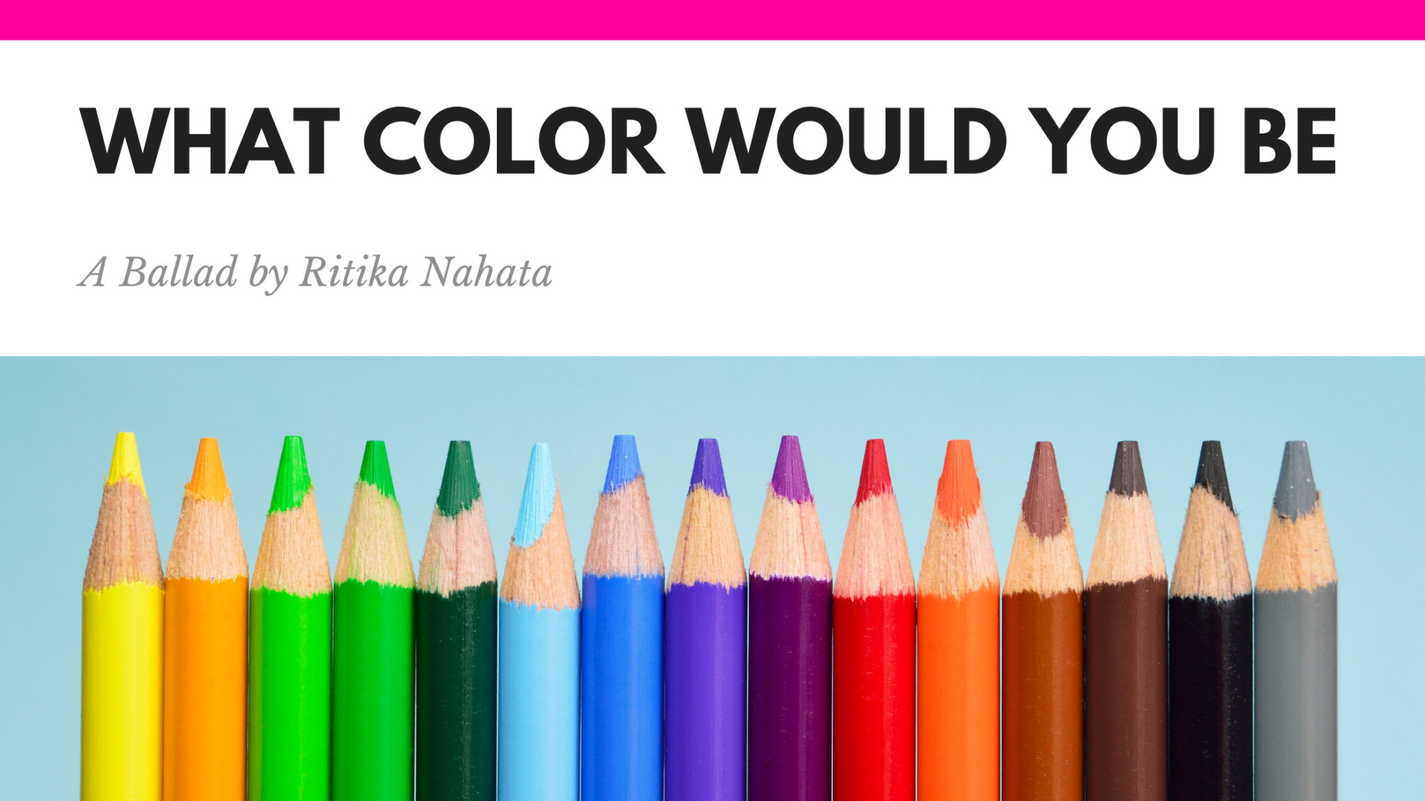 What color would you be -A Ballad by Ritika Nahata