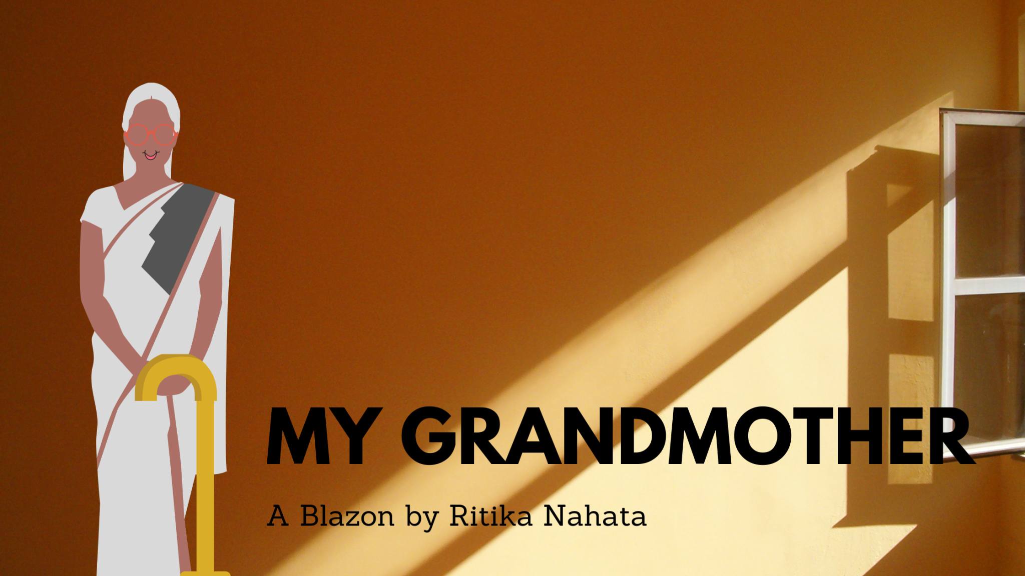 My Grandmother | A Blazon Poem by Ritika Nahata