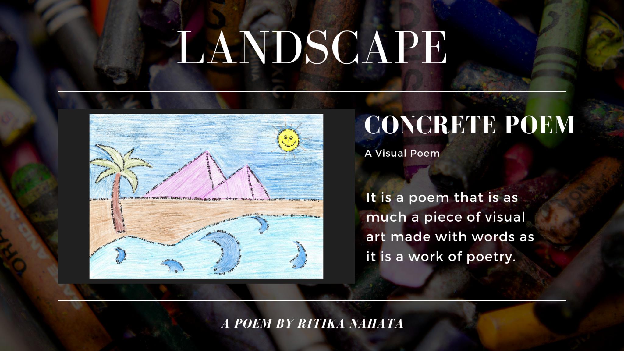Landscape | A Concrete Poem by Ritika Nahata at UpDivine.com
