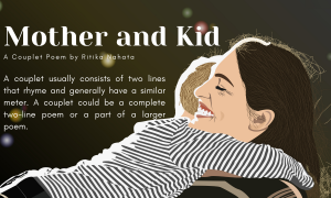 Mother and Kid | A Couplet poem by Ritika Nahata at UpDivine